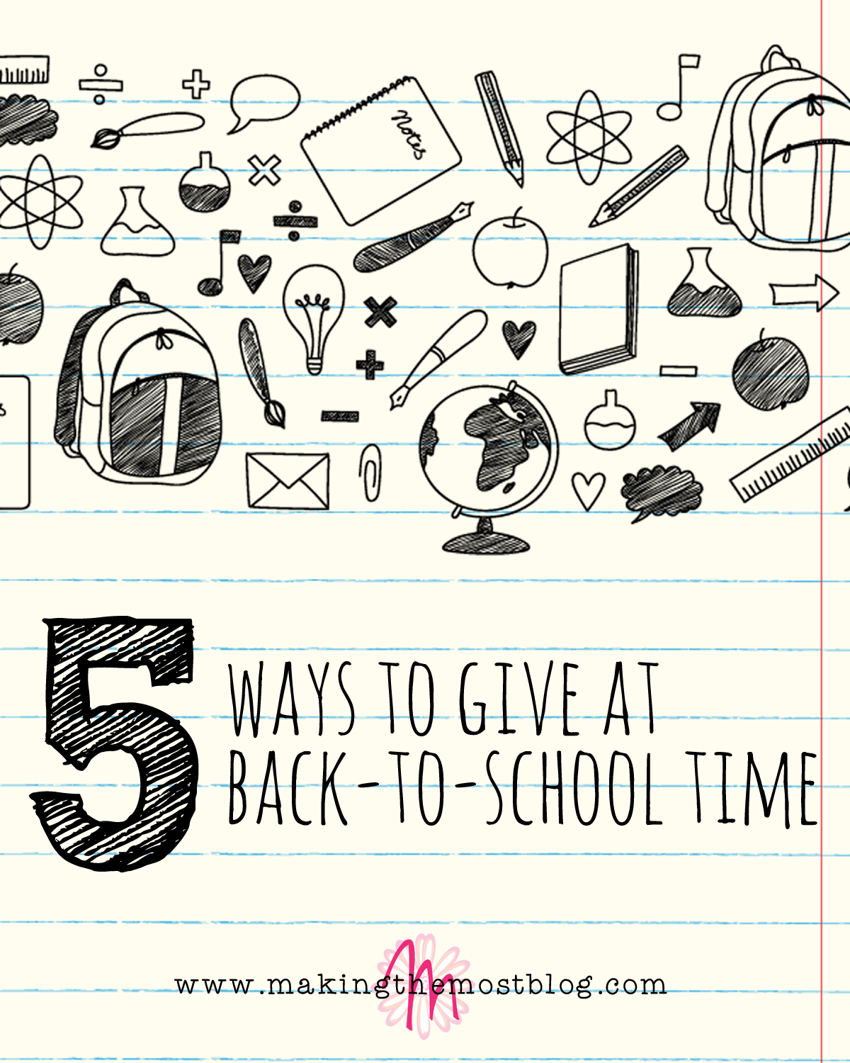 5 Ways to Give at Back-to-School Time | Making the Most Blog