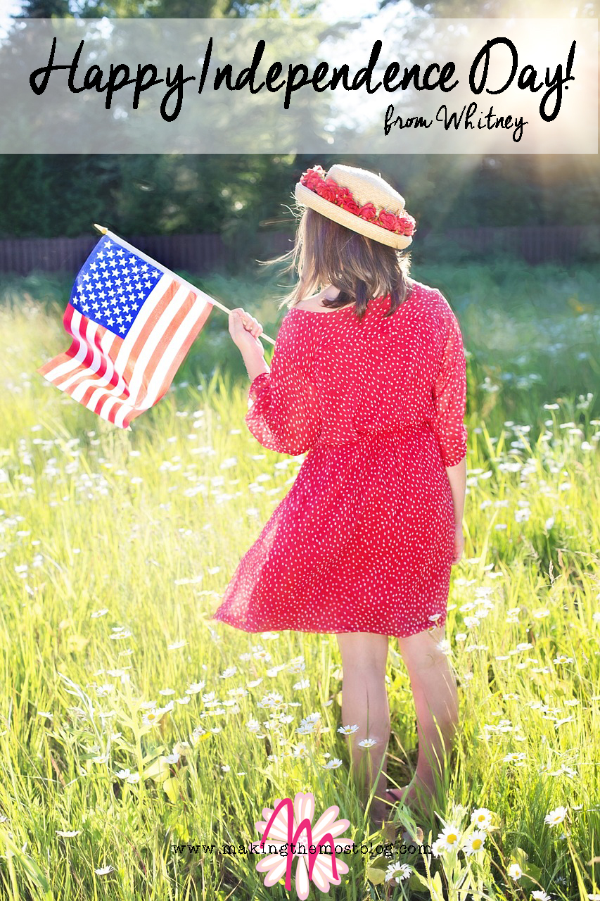 Happy Independence Day | Making the Most Blog