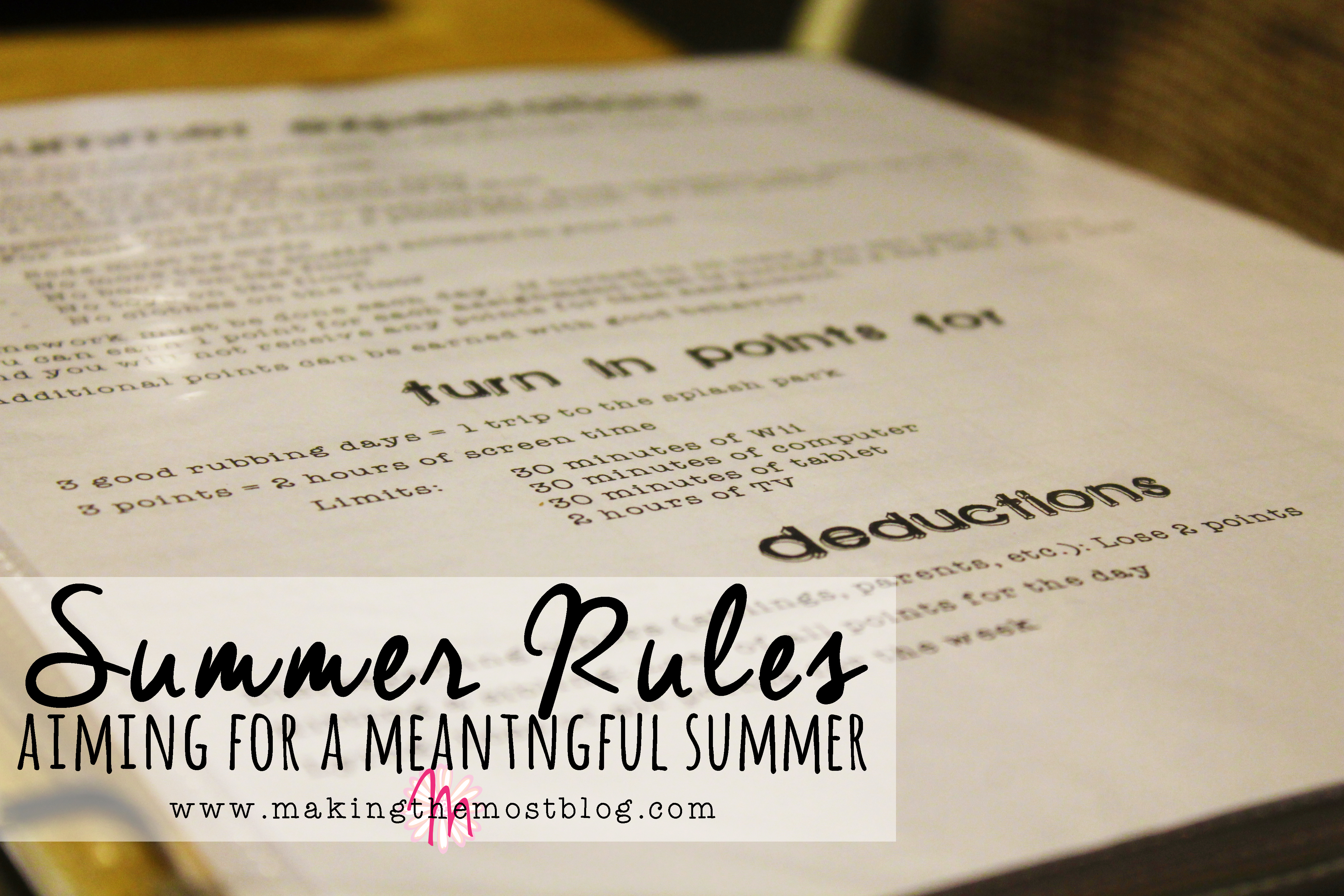 Summer Rules: Aiming for a Meaningful Summer | Making the Most Blog
