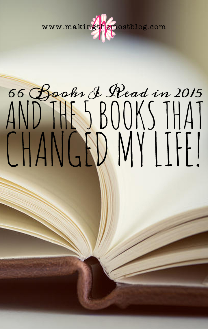 66 Books I Read in 2015 (And 5 That Changed My Life!)