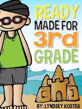 Ready Made for 3rd Grade by Lyndsey Kuster at A Year of Many Firsts | Making the Most Blog