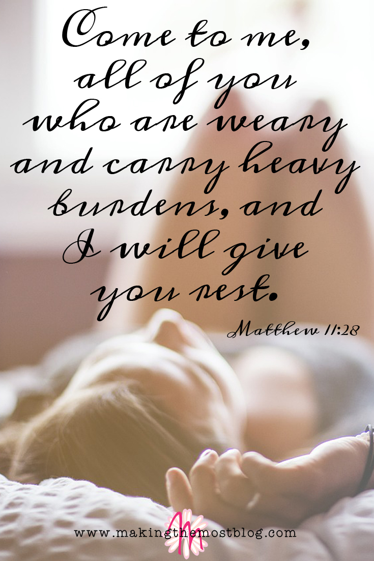 Scripture Sunday: Matthew 11:28 | Making the Most Blog