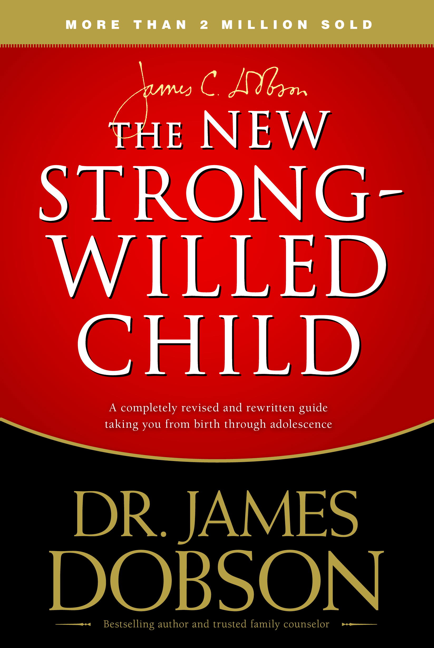 The New Strong-Willed Child by Dr. James Dobson Book Review | Making the Most Blog