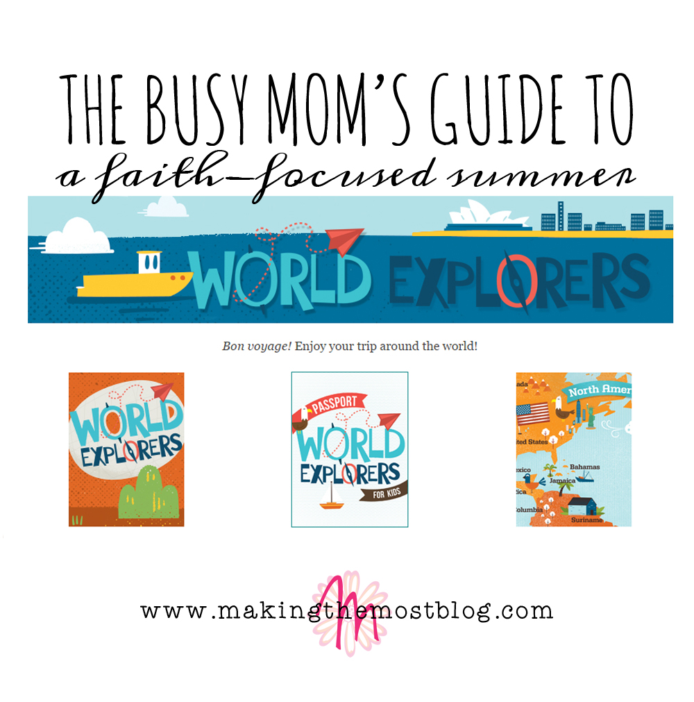 The Busy Mom's Guide To A Faith-Focused Summer